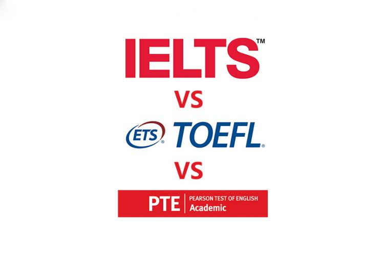 IELTS Vs  TOEFL Vs  PTE - Which Test Is Best For You?